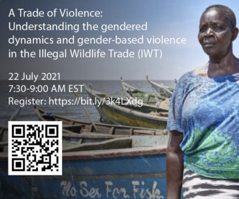WWF and IUCN Event: Understanding the gendered dynamics and gender-based violence in the Illegal Wildlife Trade (IWT)